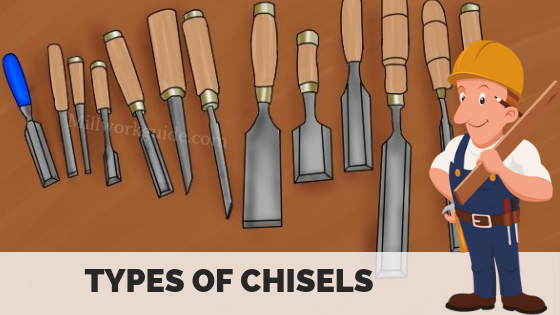 Types of Chisel